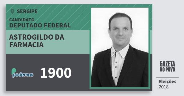 Santinho Astrogildo da Farmacia 1900 (PODE) Deputado Federal | Sergipe | Eleições 2018