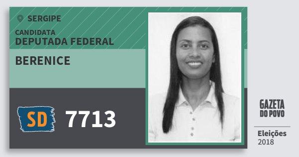 Santinho Berenice 7713 (SOLIDARIEDADE) Deputada Federal | Sergipe | Eleições 2018