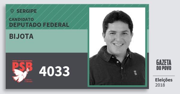 Santinho Bijota 4033 (PSB) Deputado Federal | Sergipe | Eleições 2018