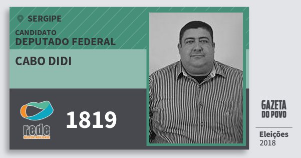 Santinho Cabo Didi 1819 (REDE) Deputado Federal | Sergipe | Eleições 2018