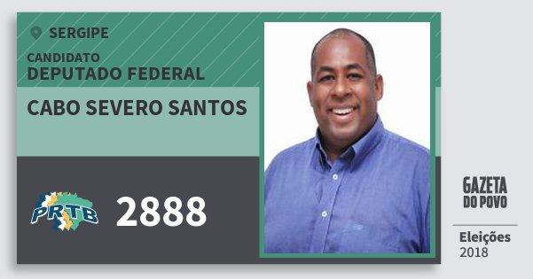 Santinho Cabo Severo Santos 2888 (PRTB) Deputado Federal | Sergipe | Eleições 2018