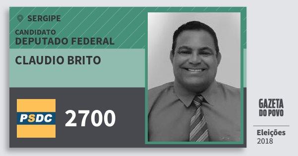 Santinho Claudio Brito 2700 (DC) Deputado Federal | Sergipe | Eleições 2018