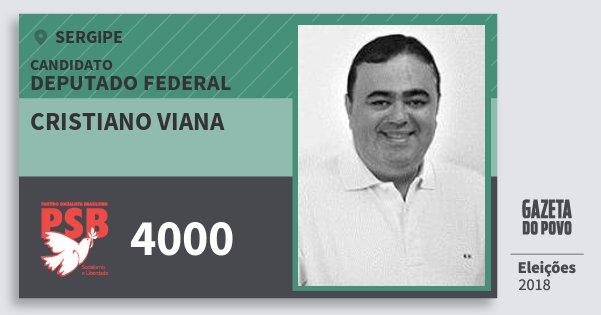 Santinho Cristiano Viana 4000 (PSB) Deputado Federal | Sergipe | Eleições 2018
