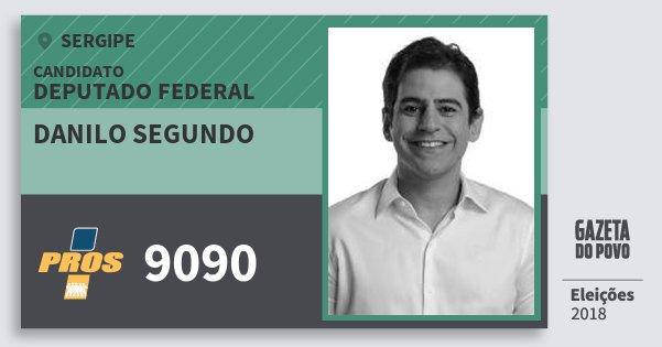 Santinho Danilo Segundo 9090 (PROS) Deputado Federal | Sergipe | Eleições 2018