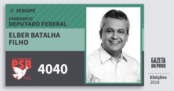 Santinho Elber Batalha Filho 4040 (PSB) Deputado Federal | Sergipe | Eleições 2018