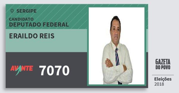 Santinho Eraildo Reis 7070 (AVANTE) Deputado Federal | Sergipe | Eleições 2018