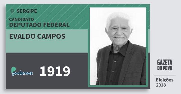 Santinho Evaldo Campos 1919 (PODE) Deputado Federal   Sergipe   Eleições 2018