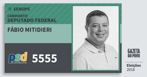 Santinho Fábio Mitidieri 5555 (PSD) Deputado Federal | Sergipe | Eleições 2018