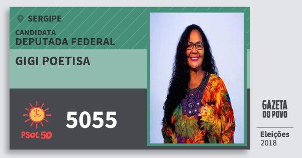 Santinho Gigi Poetisa 5055 (PSOL) Deputada Federal | Sergipe | Eleições 2018