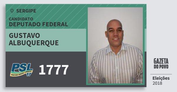 Santinho Gustavo Albuquerque 1777 (PSL) Deputado Federal | Sergipe | Eleições 2018