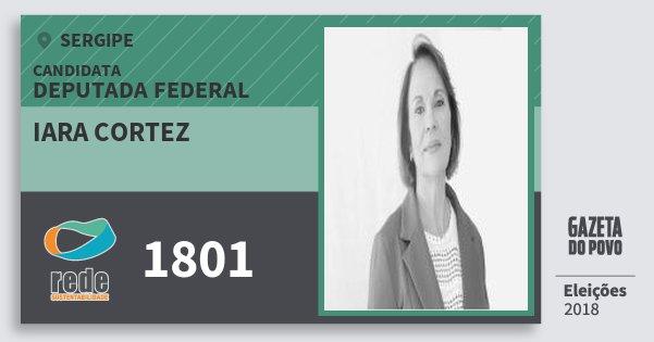 Santinho Iara Cortez 1801 (REDE) Deputada Federal | Sergipe | Eleições 2018