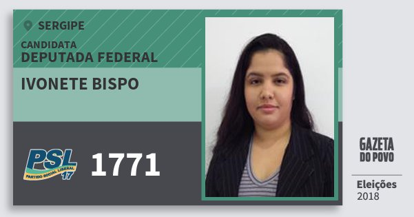 Santinho Ivonete Bispo 1771 (PSL) Deputada Federal | Sergipe | Eleições 2018