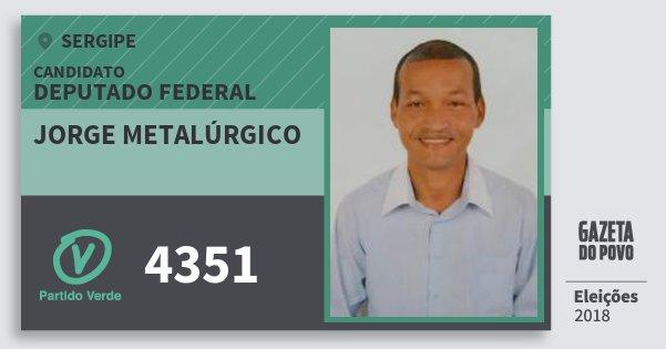 Santinho Jorge Metalúrgico 4351 (PV) Deputado Federal | Sergipe | Eleições 2018