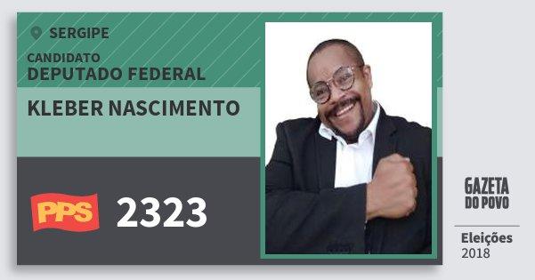 Santinho Kleber Nascimento 2323 (PPS) Deputado Federal | Sergipe | Eleições 2018