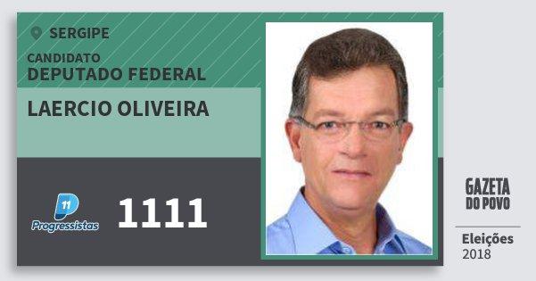 Santinho Laercio Oliveira 1111 (PP) Deputado Federal | Sergipe | Eleições 2018