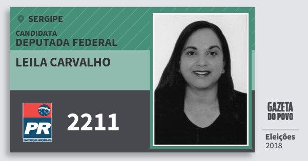 Santinho Leila Carvalho 2211 (PR) Deputada Federal | Sergipe | Eleições 2018