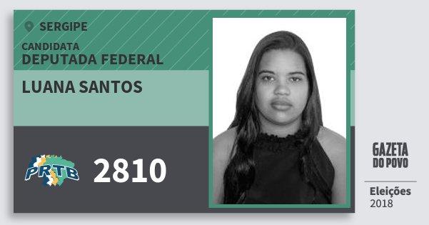 Santinho Luana Santos 2810 (PRTB) Deputada Federal | Sergipe | Eleições 2018