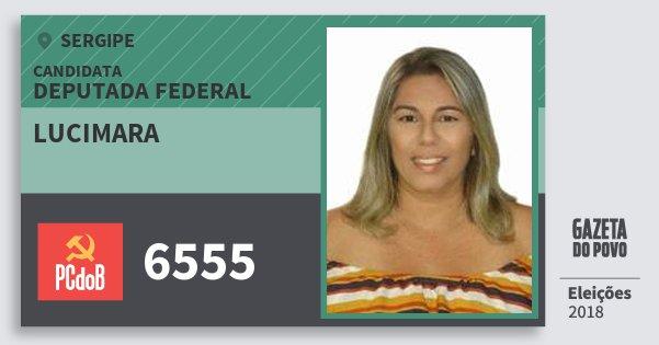 Santinho Lucimara 6555 (PC do B) Deputada Federal | Sergipe | Eleições 2018