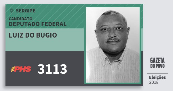 Santinho Luiz do Bugio 3113 (PHS) Deputado Federal | Sergipe | Eleições 2018