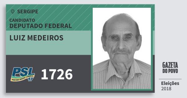 Santinho Luiz Medeiros 1726 (PSL) Deputado Federal | Sergipe | Eleições 2018