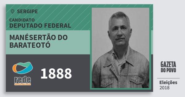 Santinho Manésertão do Barateotó 1888 (REDE) Deputado Federal | Sergipe | Eleições 2018