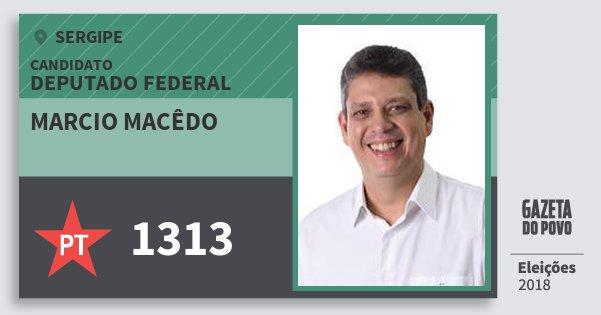 Santinho Marcio Macêdo 1313 (PT) Deputado Federal | Sergipe | Eleições 2018