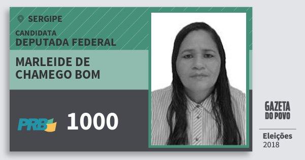 Santinho Marleide de Chamego Bom 1000 (PRB) Deputada Federal | Sergipe | Eleições 2018