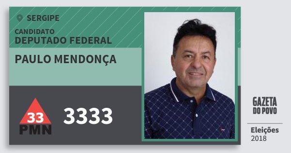Santinho Paulo Mendonça 3333 (PMN) Deputado Federal | Sergipe | Eleições 2018