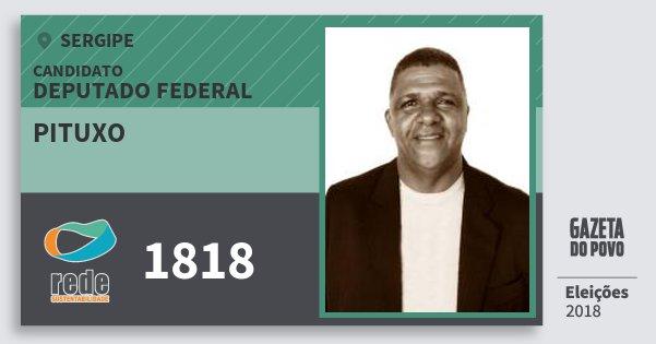 Santinho Pituxo 1818 (REDE) Deputado Federal | Sergipe | Eleições 2018
