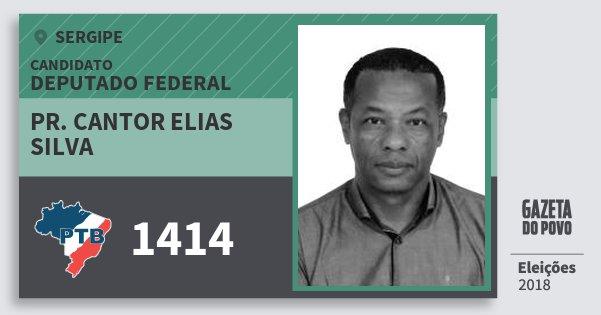 Santinho Pr. Cantor Elias Silva 1414 (PTB) Deputado Federal | Sergipe | Eleições 2018