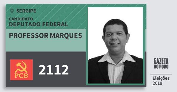 Santinho Professor Marques 2112 (PCB) Deputado Federal | Sergipe | Eleições 2018