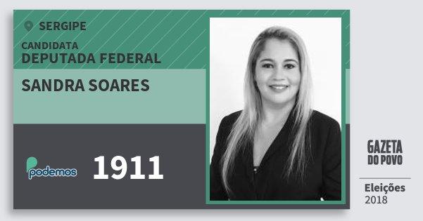 Santinho Sandra Soares 1911 (PODE) Deputada Federal | Sergipe | Eleições 2018