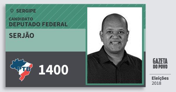 Santinho Serjão 1400 (PTB) Deputado Federal   Sergipe   Eleições 2018