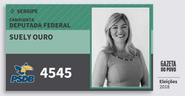 Santinho Suely Ouro 4545 (PSDB) Deputada Federal | Sergipe | Eleições 2018