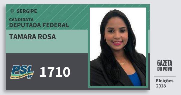 Santinho Tamara Rosa 1710 (PSL) Deputada Federal | Sergipe | Eleições 2018