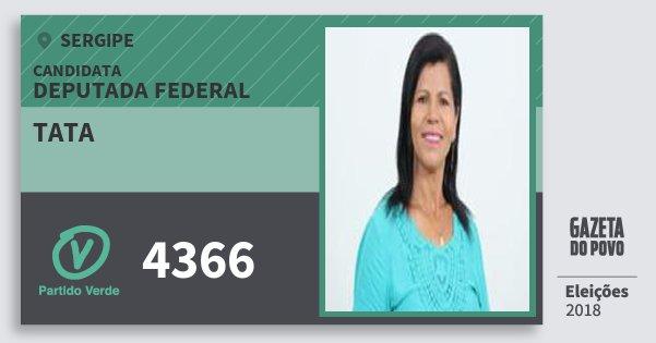 Santinho Tata 4366 (PV) Deputada Federal | Sergipe | Eleições 2018