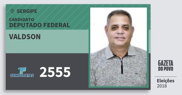Santinho Valdson 2555 (DEM) Deputado Federal | Sergipe | Eleições 2018