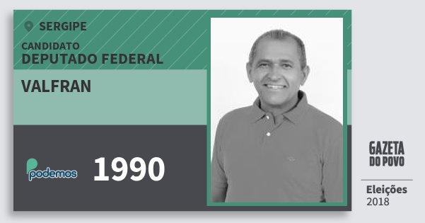 Santinho Valfran 1990 (PODE) Deputado Federal | Sergipe | Eleições 2018