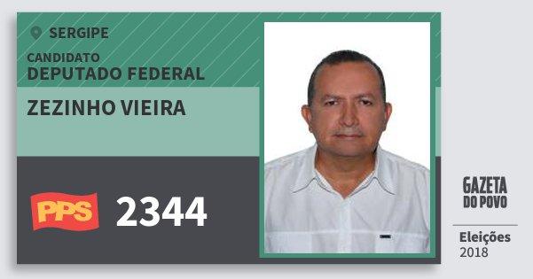 Santinho Zezinho Vieira 2344 (PPS) Deputado Federal | Sergipe | Eleições 2018
