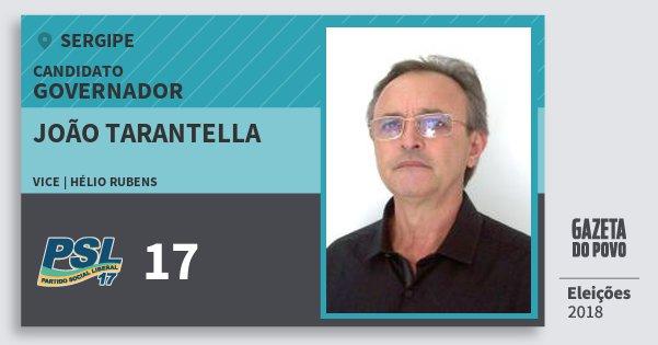 Santinho João Tarantella 17 (PSL) Governador | Sergipe | Eleições 2018