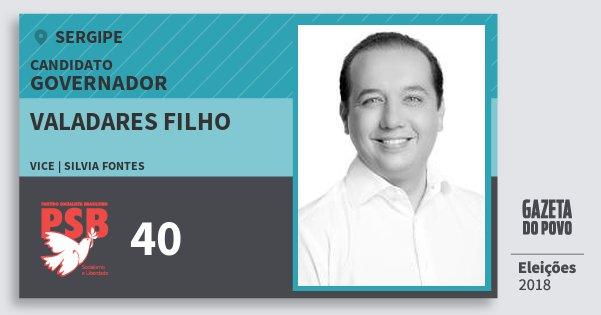 Santinho Valadares Filho 40 (PSB) Governador | Sergipe | Eleições 2018