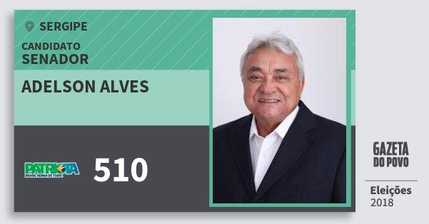 Santinho Adelson Alves 510 (PATRI) Senador | Sergipe | Eleições 2018