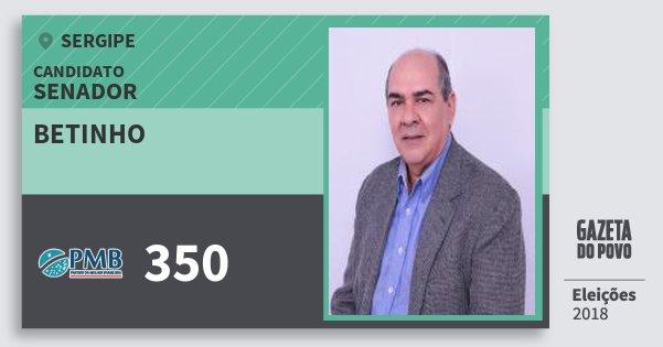 Santinho Betinho 350 (PMB) Senador | Sergipe | Eleições 2018