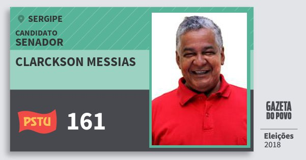 Santinho Clarckson Messias 161 (PSTU) Senador | Sergipe | Eleições 2018