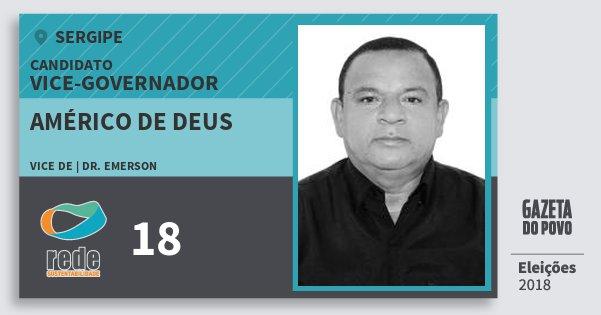 Santinho Américo de Deus 18 (REDE) Vice-governador | Sergipe | Eleições 2018