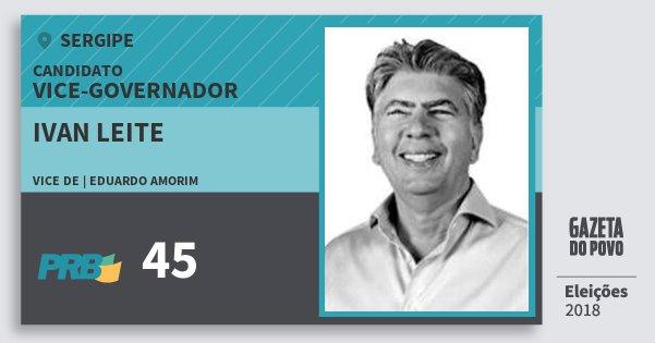 Santinho Ivan Leite 45 (PRB) Vice-governador   Sergipe   Eleições 2018