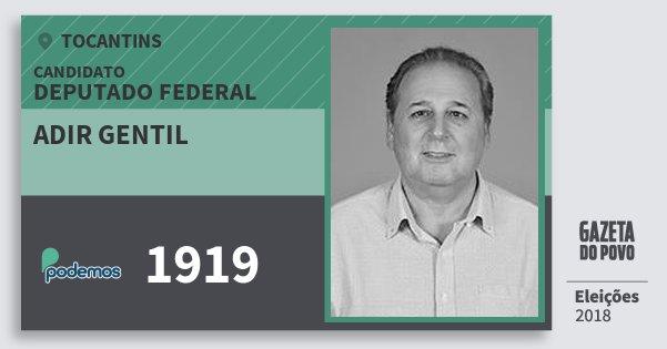 Santinho Adir Gentil 1919 (PODE) Deputado Federal | Tocantins | Eleições 2018