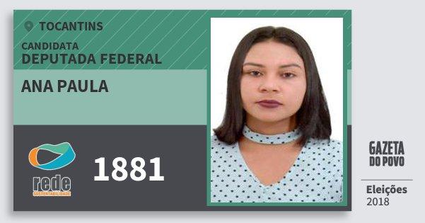 Santinho Ana Paula 1881 (REDE) Deputada Federal | Tocantins | Eleições 2018