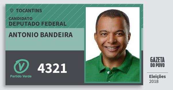 Santinho Antonio Bandeira 4321 (PV) Deputado Federal | Tocantins | Eleições 2018