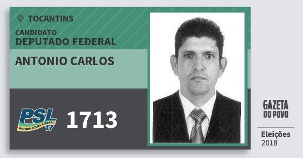 Santinho Antonio Carlos 1713 (PSL) Deputado Federal | Tocantins | Eleições 2018